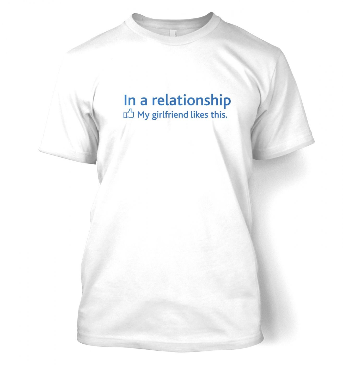 In a Relationship 'GF Likes' Social Status  t-shirt