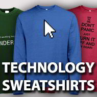 Technology Sweatshirts