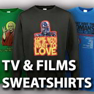 Tv and Film Sweatshirts