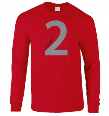 2 + 2 = 5 For Extremely Large Values Of Two long-sleeved t-shirt