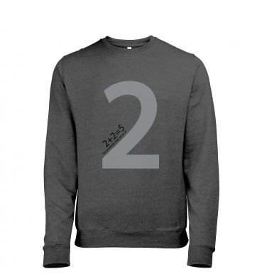 2 + 2 = 5 For Extremely Large Values Of Two Mens Heather Sweatshirt
