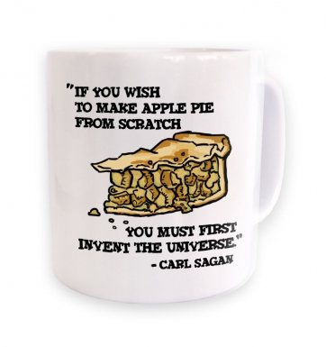 If You Wish To Make Apple Pie Carl Sagan mug