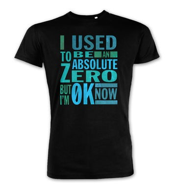 Absolute Zero 0K Now premium t-shirt
