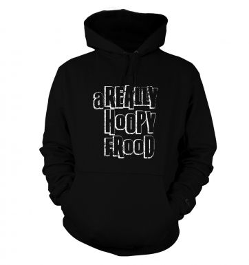 A Really Hoopy Frood hoodie