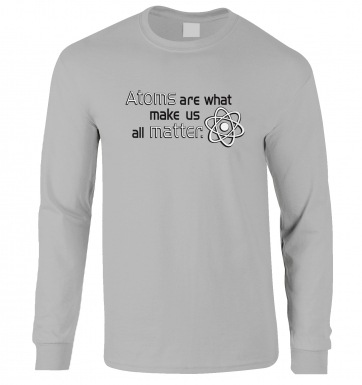 Atoms Matter long-sleeved t-shirt