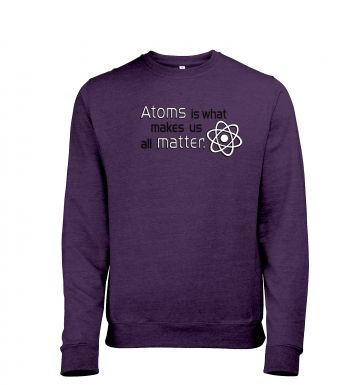 Atoms matter Mens Heather Sweatshirt