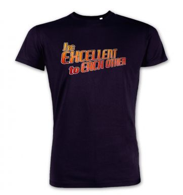 Be Excellent To Each Other  premium t-shirt