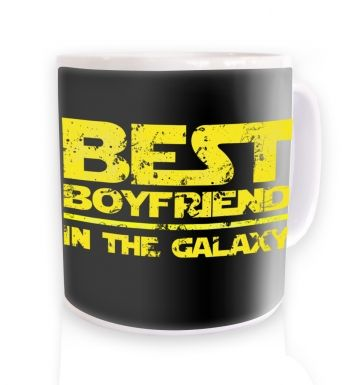 Best Boyfriend In The Galaxy  mug