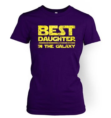 Best Daughter In The Galaxy women's t-shirt