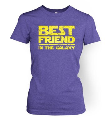 Best Friend In The Galaxy women's t-shirt