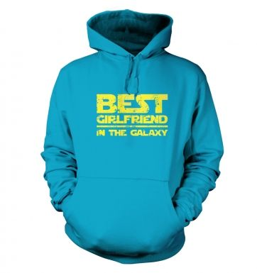 Best Girlfriend In The Galaxy  hoodie