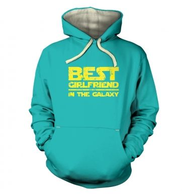 Best Girlfriend In The Galaxy   hoodie (premium)