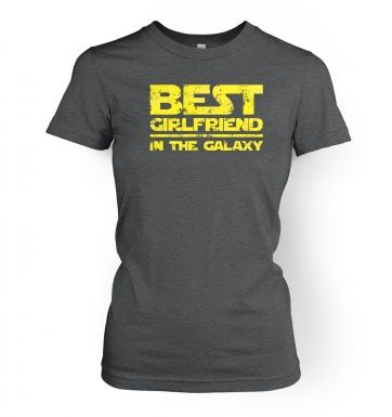 Best Girlfriend In The Galaxy women's t-shirt