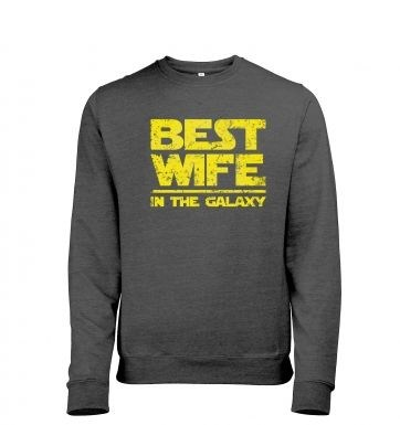Best Wife In The Galaxy heather sweatshirt