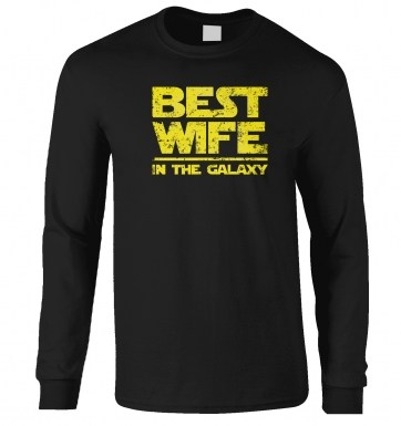 Best Wife In The Galaxy long-sleeved t-shirt