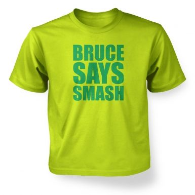 Bruce Says Smash Kids T shirt