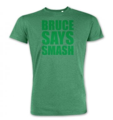 Bruce Says Smash  premium t-shirt