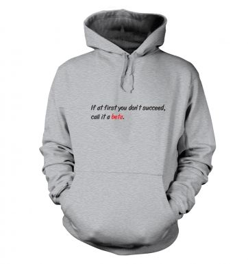 Call it a beta hoodie
