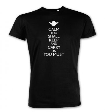 Calm You Shall Keep  premium t-shirt