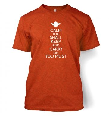 Calm You Shall Keep  t-shirt
