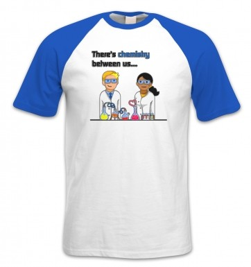Chemistry Between Us short-sleeved baseball t-shirt