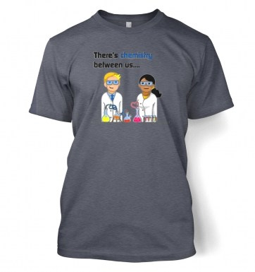 Chemistry Between Us t-shirt