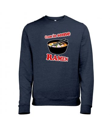 Cram In Some Ramen heather sweatshirt