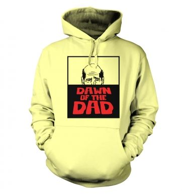 Dawn Of The Dad hoodie