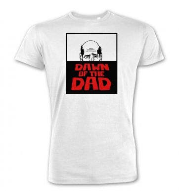 Dawn Of The Dad  premium t-shirt