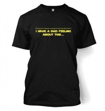Disney And JJ Abrams Bad Feeling Star Wars t-shirt