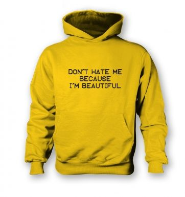 Don't Hate Me Because I'm Beautiful kids' hoodie