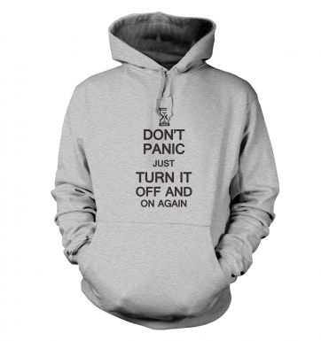 Don't panic just turn it off and on again hoodie