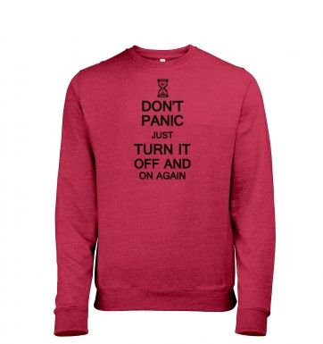 Don't Panic Just Turn It Off And On Again heather sweatshirt