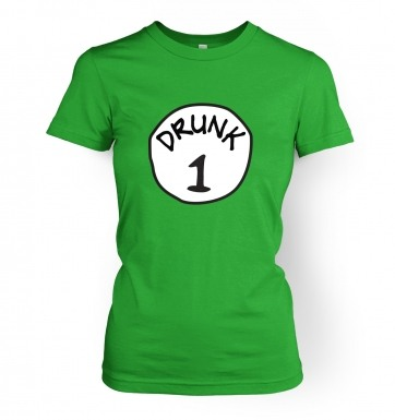 Drunk 1 women's t-shirt