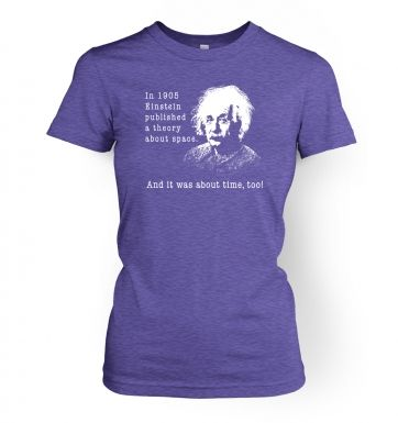 Einstein Had A Theory women's t-shirt