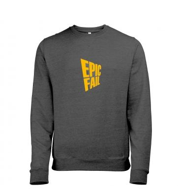 Epic Fail heather sweatshirt
