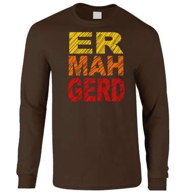 ERMAHGERD (Colour) long-sleeved t-shirt