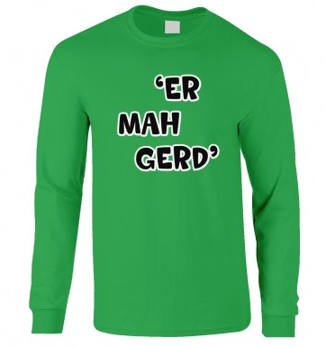 Er Mah Gerd long-sleeved t-shirt
