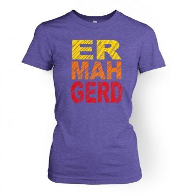 ERMAHGERD (Colour)  womens t-shirt
