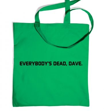 Everybodys Dead Dave tote bag