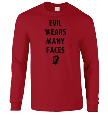 Evil Wears Many Faces long-sleeved t-shirt