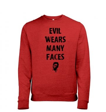 Evil Wears Many Faces heather sweatshirt