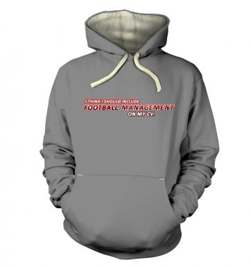 Football Management On CV  hoodie (premium)