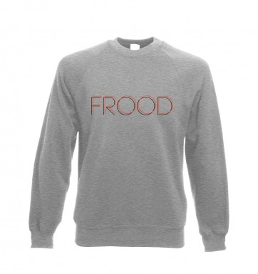 Frood  sweatshirt