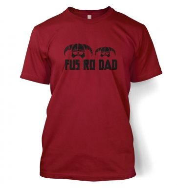 Fus Ro Dad men's t-shirt