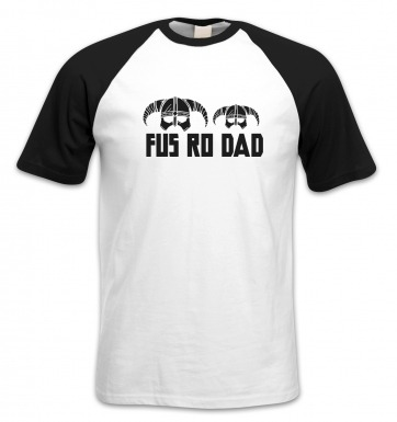 Fus Ro Dad short-sleeved baseball t-shirt