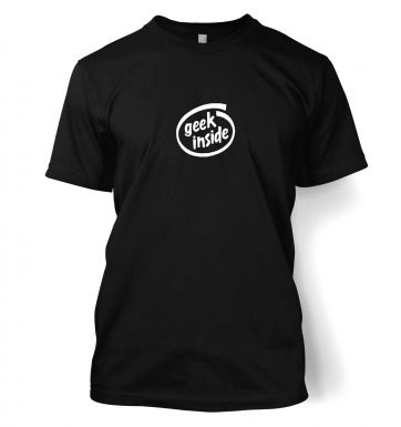 Geek Inside (small)  t-shirt