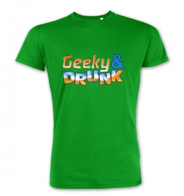 Geeky And Drunk premium t-shirt