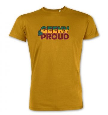 Geeky And Proud  premium t-shirt