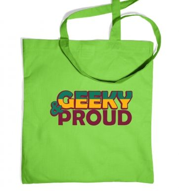 Geeky And Proud tote bag
